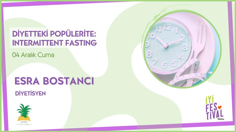 Diyetteki Popülerite: Intermittent Fasting