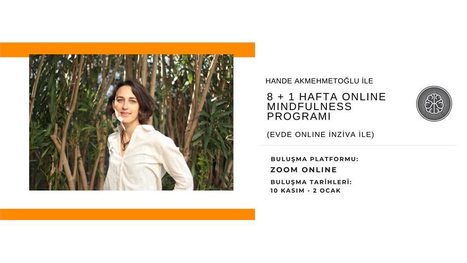 Hande Akmehmetoğlu ile 8+1 Hafta Mindfulness Programı