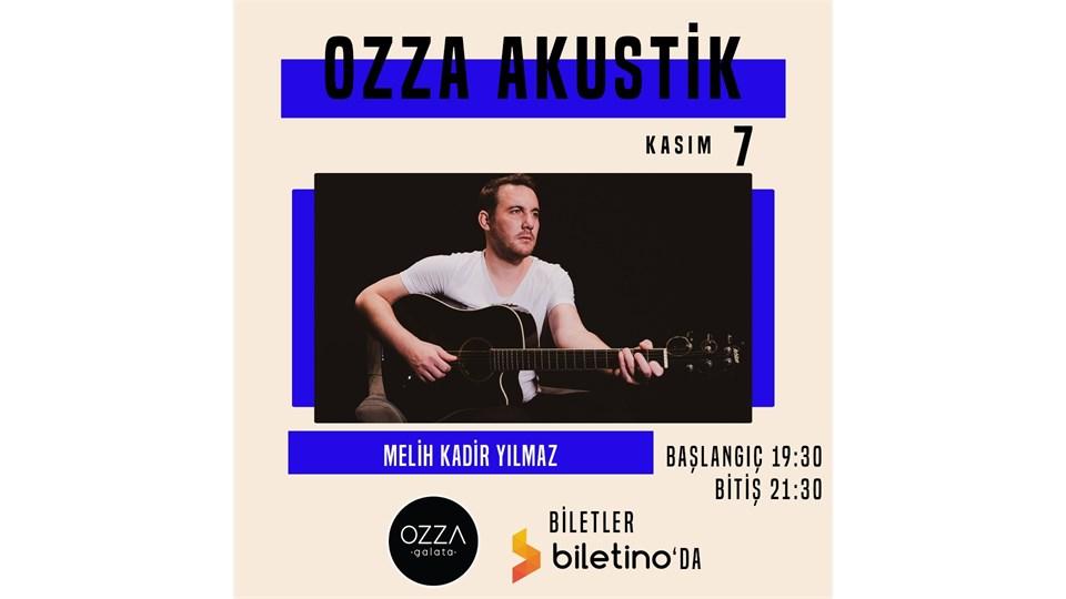 Ozza Akustik - Melih Kadir Yılmaz