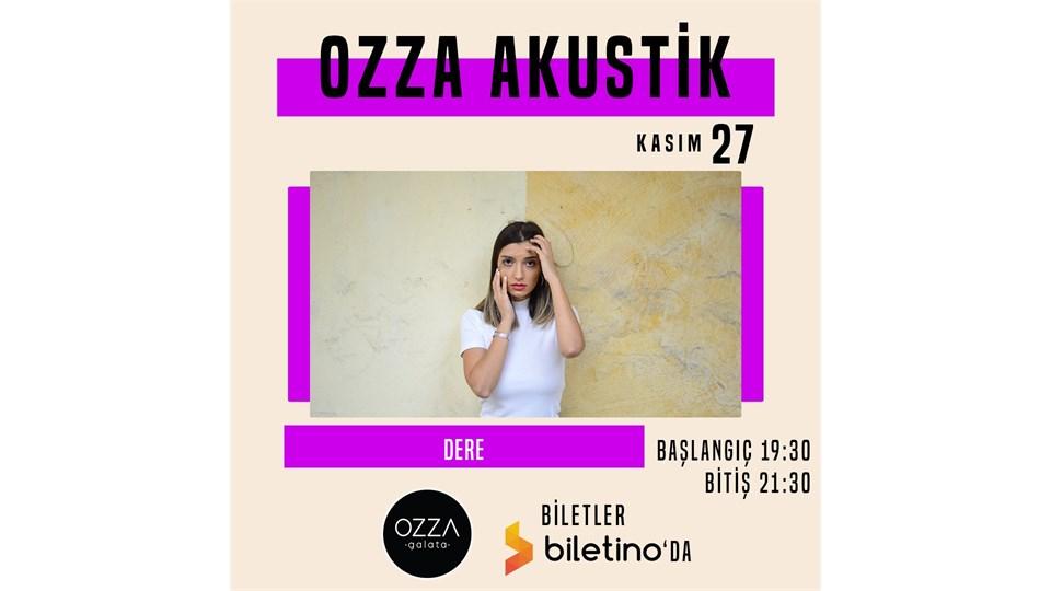Ozza Akustik-Dere