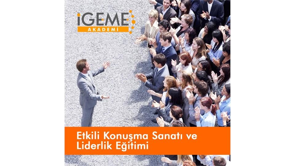 Etkili Konuşma Sanatı ve Liderlik Eğitimi -İGEME AKADEMİ