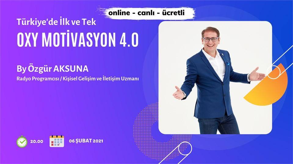OXY MOTİVASYON 4.0 / Türkiye'de İlk ve Tek
