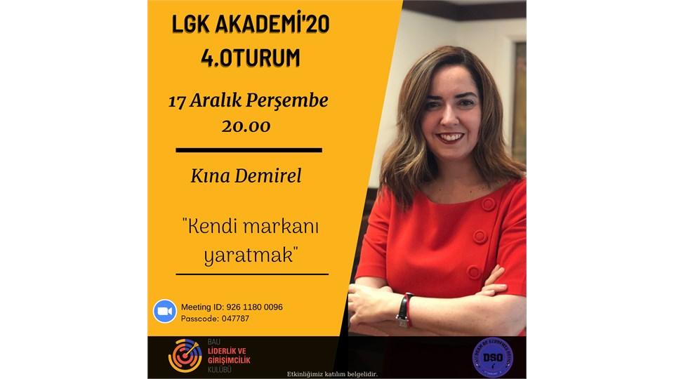 LGK Akademi'20 | 4. Oturum (Kına DEMİREL - Kendi Markanı Yaratmak)