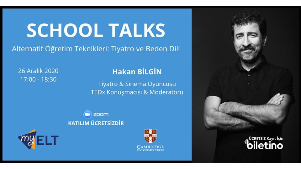 SCHOOL TALKS - Alternatif Öğretim Teknikleri: Tiyatro ve Beden Dili