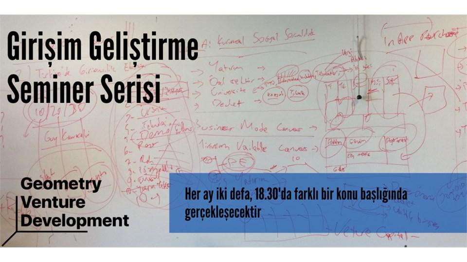 Girişim Geliştirme Semineri #45 | İş Modeli | Geometry Venture Development