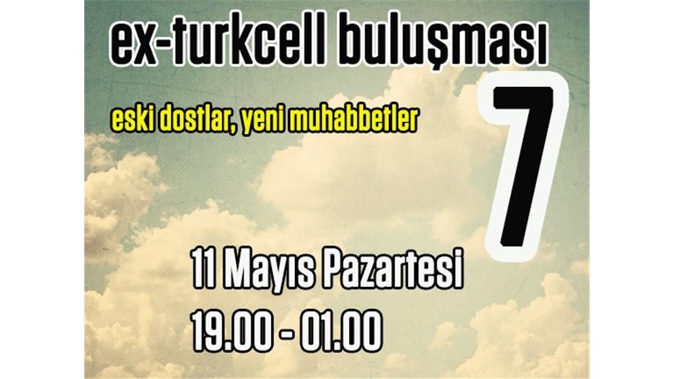Ex-Turkcell Bulusmasi #7