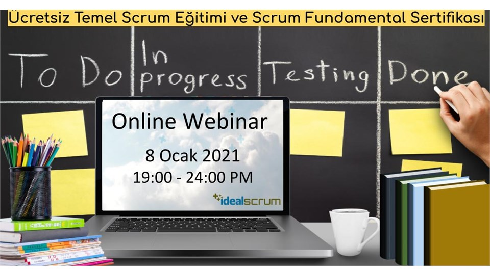 Ücretsiz Temel Scrum Webinar ve Online Eğitimi – Uluslararası Scrum Fundamentals Sertifikasyonu