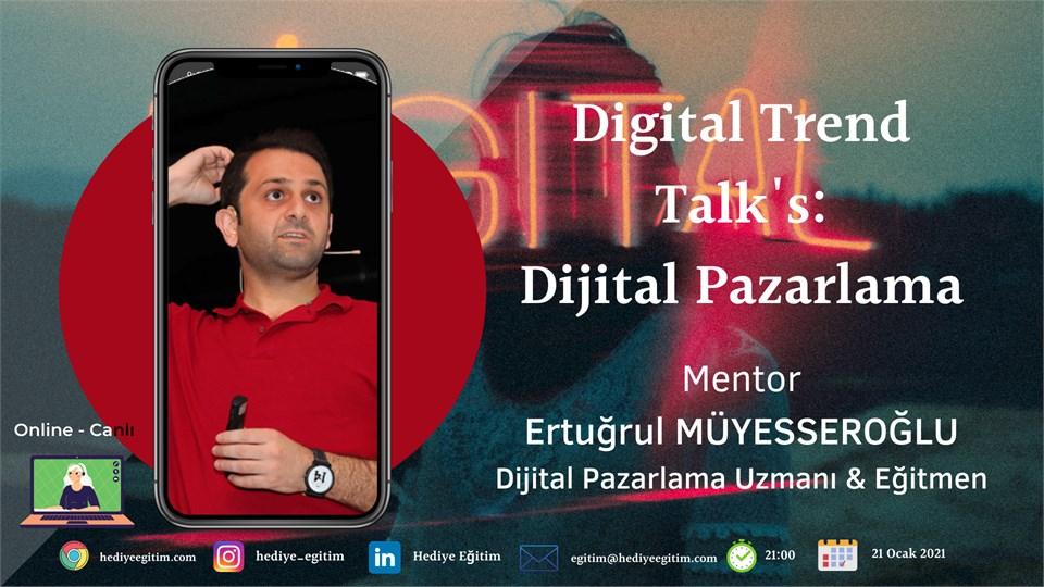 Digital Trends Talk's:  Dijital Pazarlama