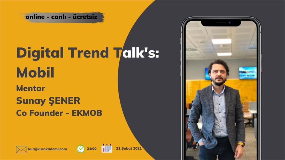 Digital Trend Talk's: Mobil