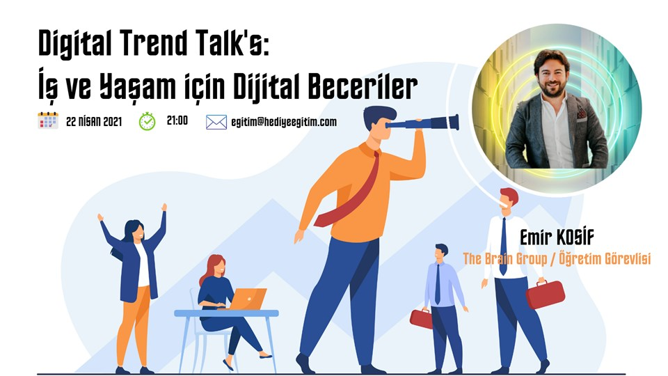 Digital Trends Talk's: İş ve Yaşam için Dijital Beceriler