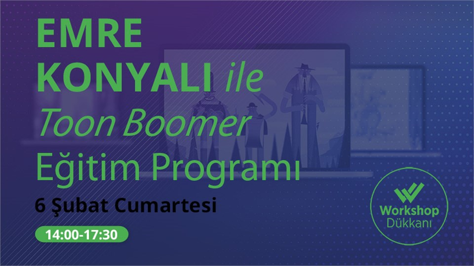 Emre Konyalı ile Toon Boomer Eğitim Programı
