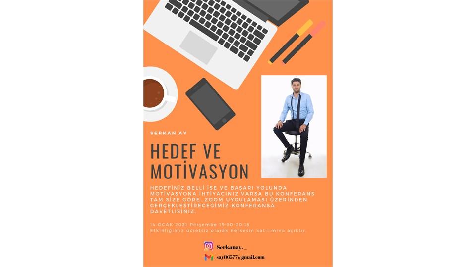 Hedef ve Motivasyon