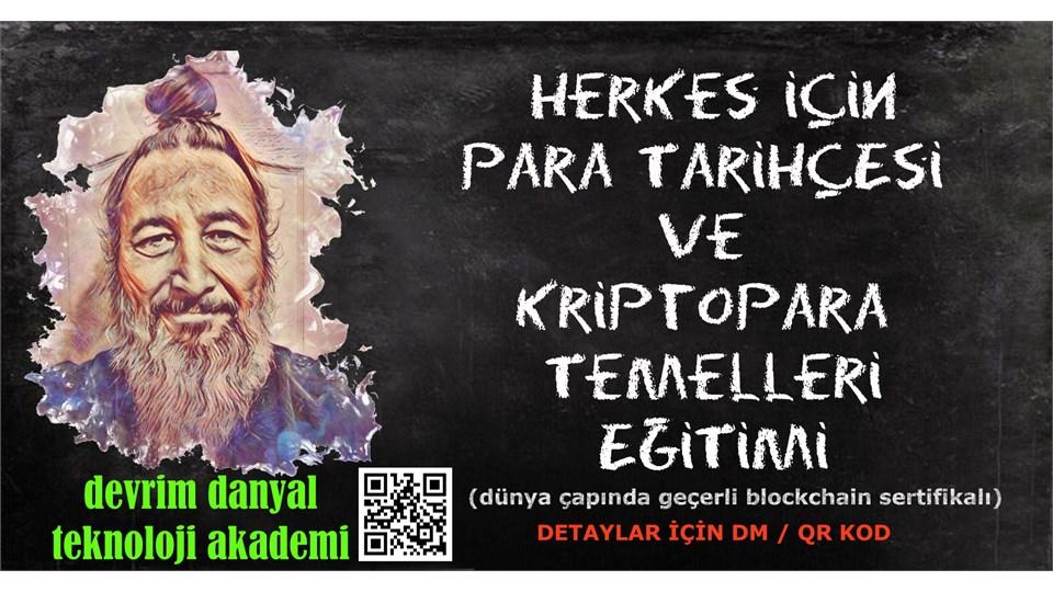 ONLINE SERTİFİKALI - Herkes İçin Para Tarihçesi ve Kriptopara Temelleri Eğitimi - 17 Ocak