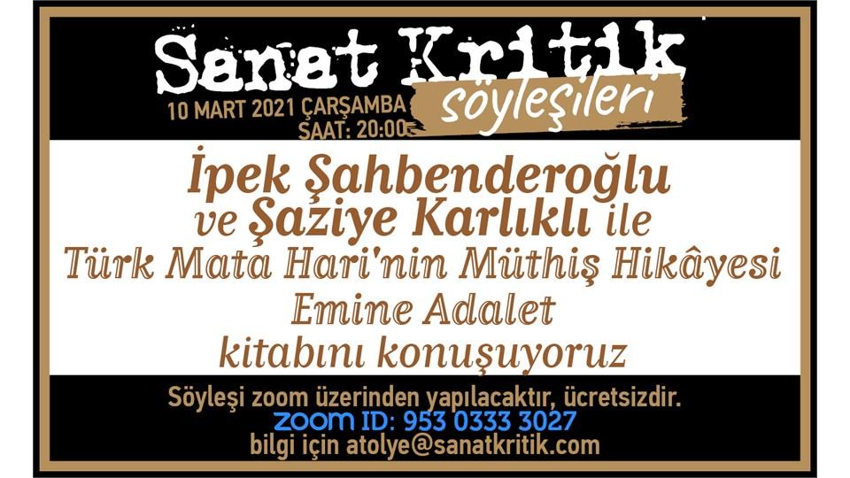 Sanat Kritik-Türk Mata Hari'nin Müthiş Hikâyesi
