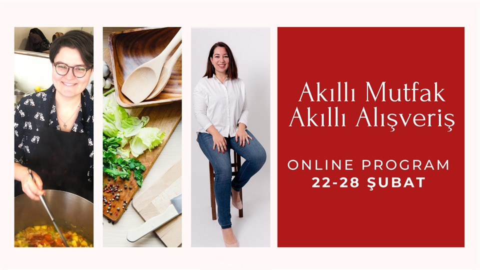 Akıllı Mutfak Akıllı Alışveriş (Online Program)