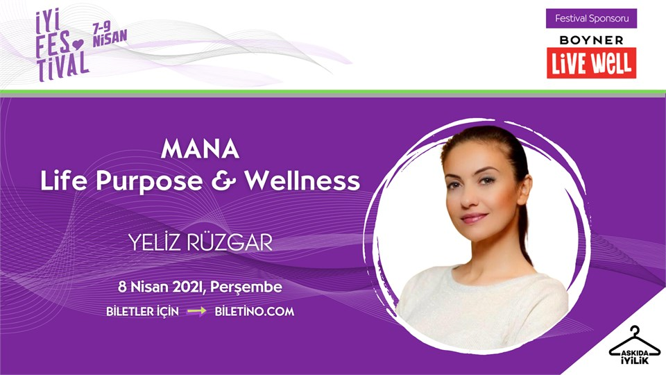 İyi Festival - MANA-Life Purpose & Wellness