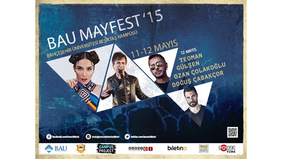 Bahçeşehir Üniversitesi Mayfest 2015 TEOMAN-GÜLŞEN-OZAN ÇOLAKOĞLU-DOĞUŞ ÇABAKÇOR