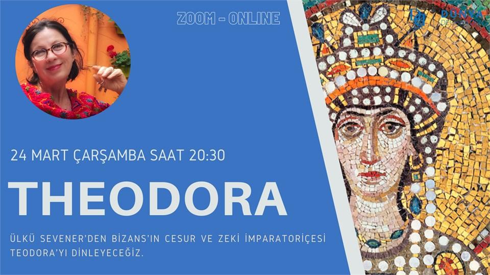 Ülkü Sevener ile Tarih Boyunca Kadın Hikayeleri: Theodora