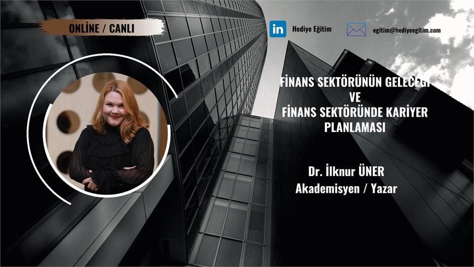 Finans Sektörünün Geleceği ve Finans Sektöründe Kariyer Planlaması