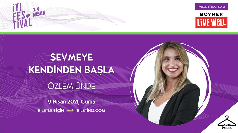 İyi Festival - SEVMEYE KENDİNDEN BAŞLA