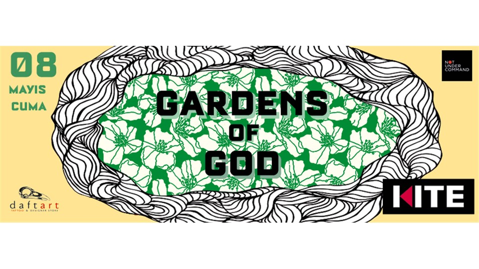Gardens of God (LT, Boso Rec., Ellum Audio) + Görkem Öğüt @ Kite
