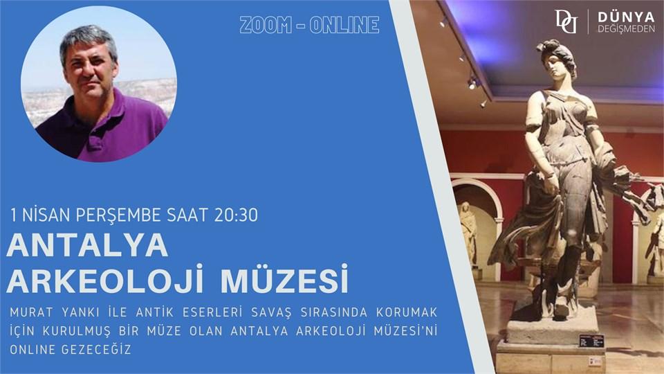 Murat Yankı ile Antalya Arkeoloji Müzesi (Online Gezi)
