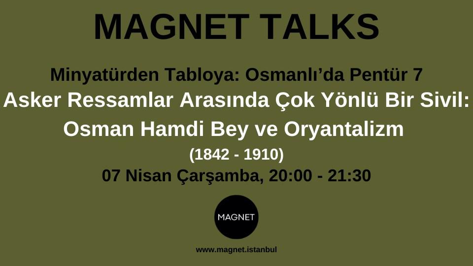 Asker Ressamlar Arasında Çok Yönlü Bir Sivil: Osman Hamdi Bey (1842 - 1910) ve Oryantalizm