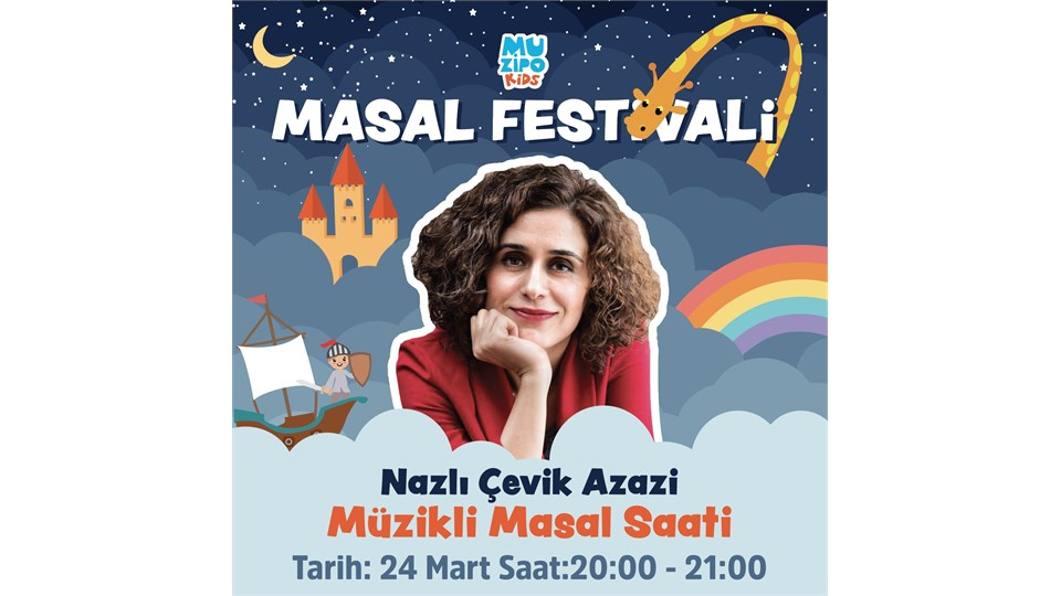Muzipo Kids | Nazlı Çevik Azazi ile Müzikli Masal Saati | ONLINE