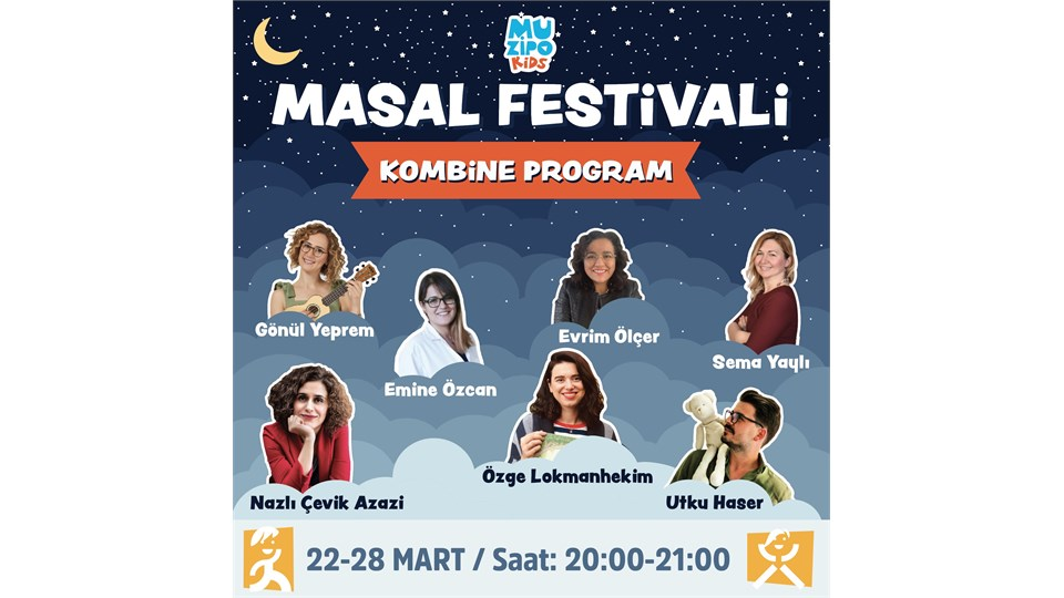MUZİPO KIDS MASAL FESTİVALİ KOMBİNE PROGRAM | ONLINE