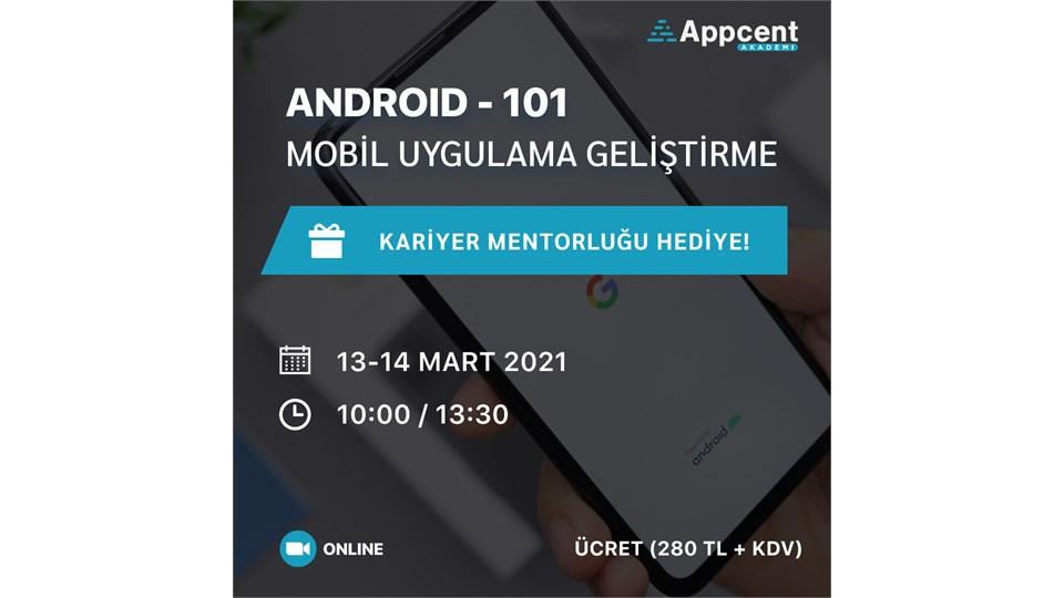 Android 101-Mobil Uygulama Geliştirme