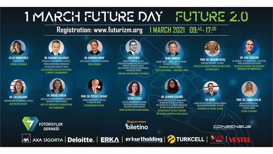 1 March Future Day: Future 2.0  (1 Mart Gelecek Günü : Gelecek 2.0)