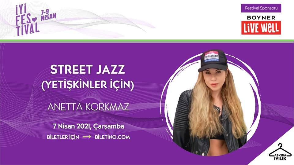 İyi Festival - STREET JAZZ ( YETİŞKİNLER İÇİN)