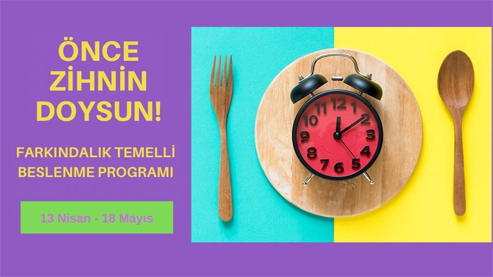 Mindful Eating ( Farkındalıkla Beslenme) Programı - 4+2 Hafta