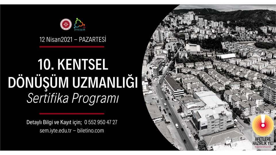 10. Kentsel Dönüşüm Uzmanlığı Sertifika Programı