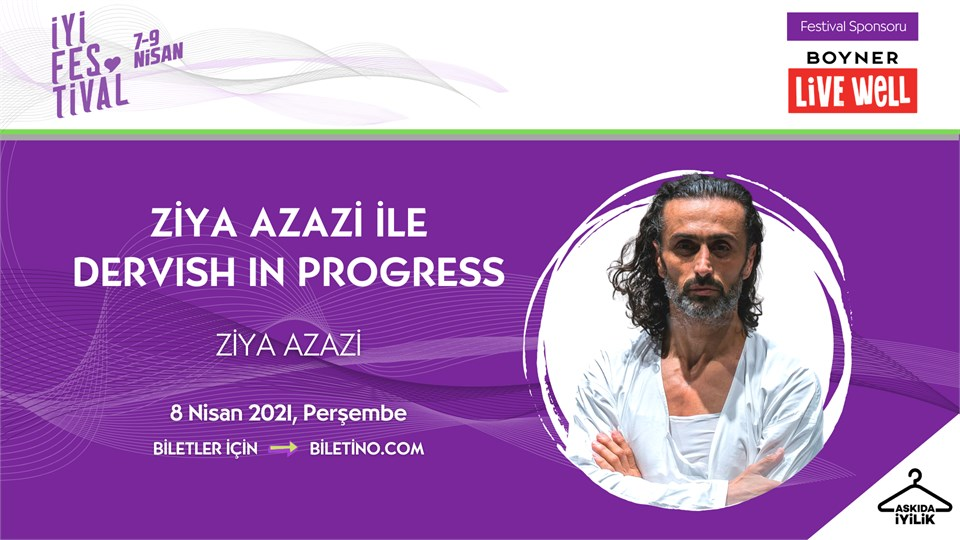 İyi Festival - Ziya Azazi ile Dervish In Progress