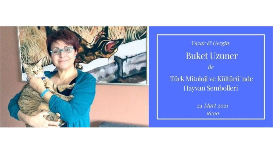 Gezgin & Yazar  Buket Uzuner ile Türk Mitoloji ve Kültüründe Hayvan Sembolleri