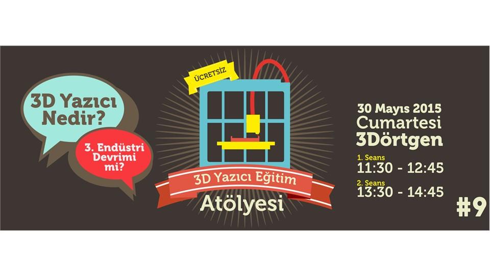 3D Yazıcı Eğitim Atölyesi #9