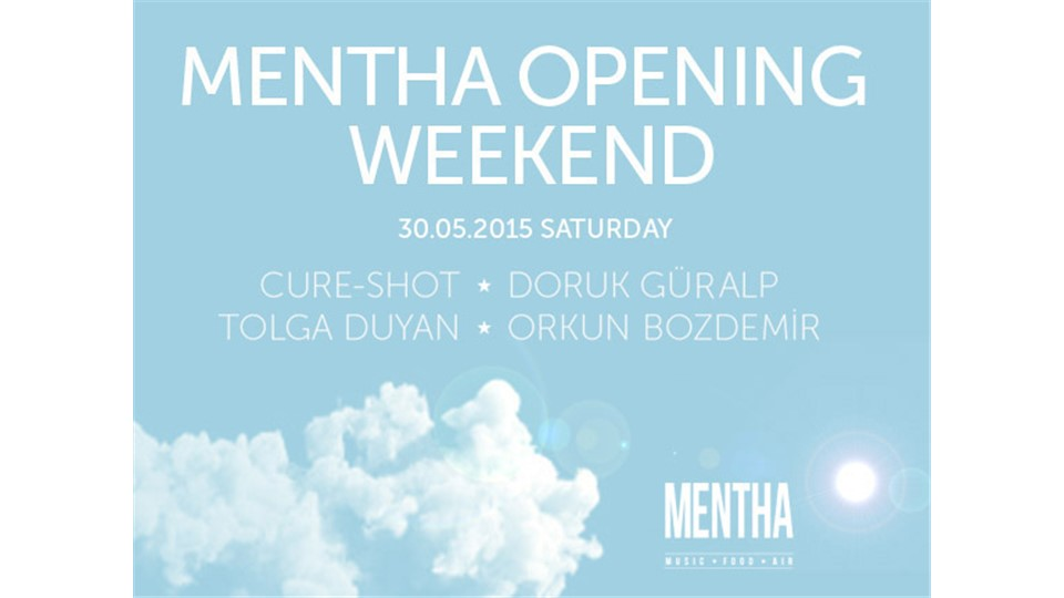 Mentha Opening Weekend / Saturday