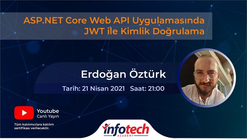 ASP.NET Core Web API Uygulamasında JWT ile Kimlik Doğrulama