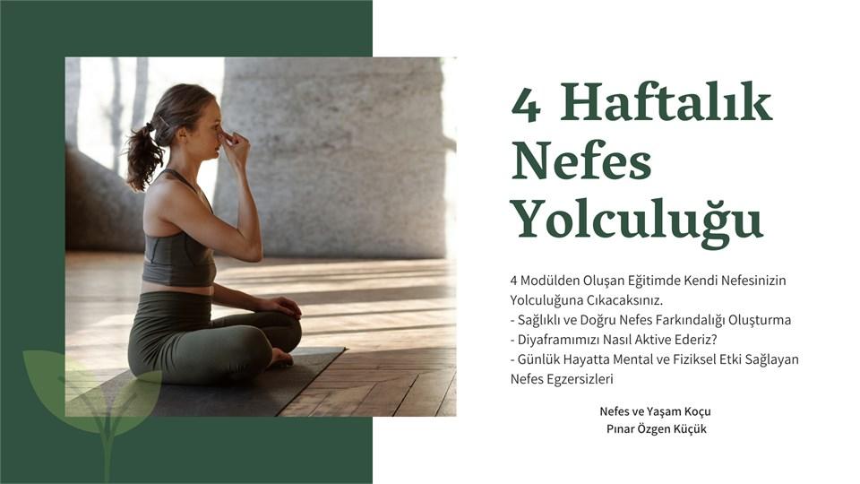 4 HAFTALIK NEFES YOLCULUĞU / ICF NEFES KOÇU PINAR ÖZGEN KÜÇÜK