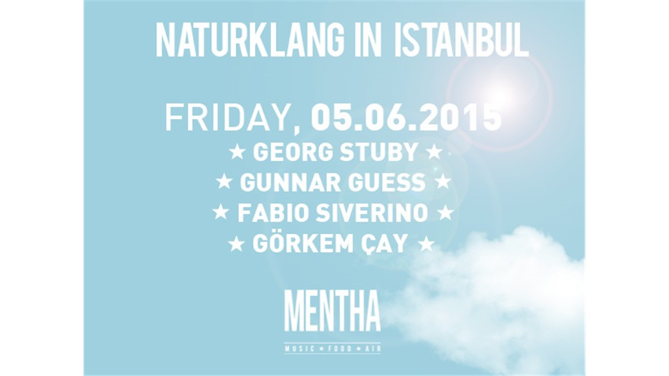 NATURKLANG IN ISTANBUL | Friday, 5th June