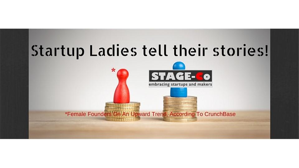 Startup Ladies Tell Their Stories
