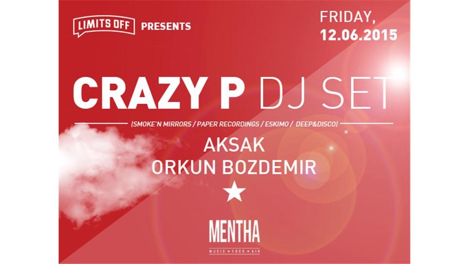 Limitsoff presents: CRAZY P - DJ SET