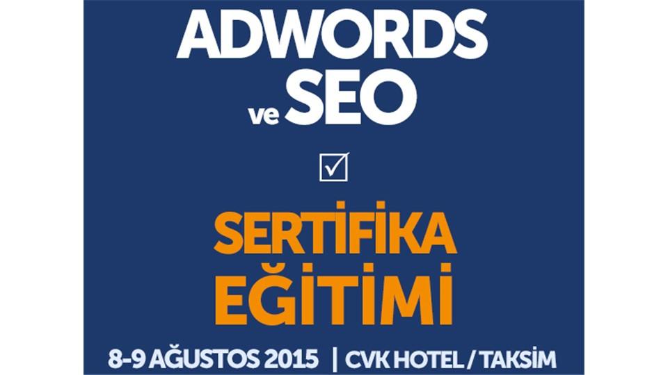 Google AdWords ve SEO - Sertifikasyon Eğitimi