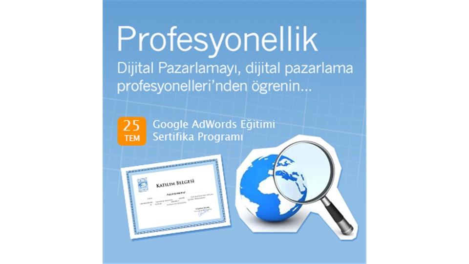 Dijital Akademi Google AdWords Eğitimi 25 - 26 Temmuz