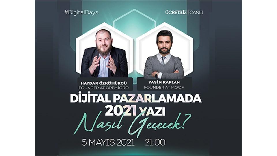 Digital Days Online: Dijital Pazarlamada 2021 Yazı Nasıl Geçecek?