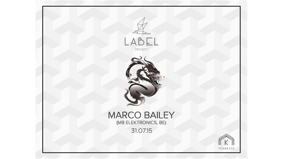 Label Project: Marco Bailey