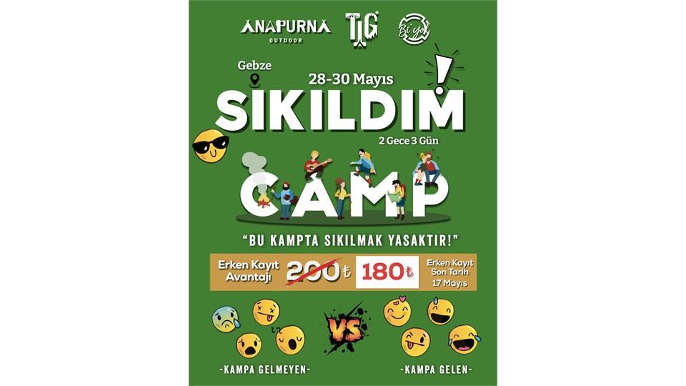 Sıkıldım Kampı | Kocaeli | 28-30 Mayıs