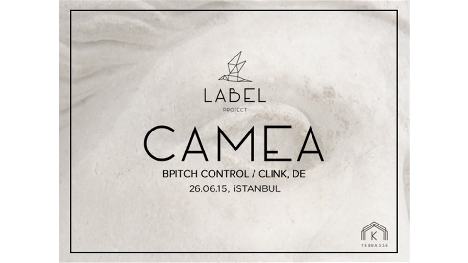 Label Project: Camea