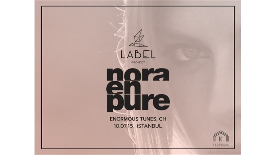 Label Project: Nora En Pure